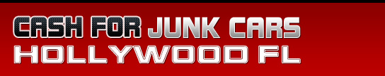 Cash for Junk Cars Hollywood Fl